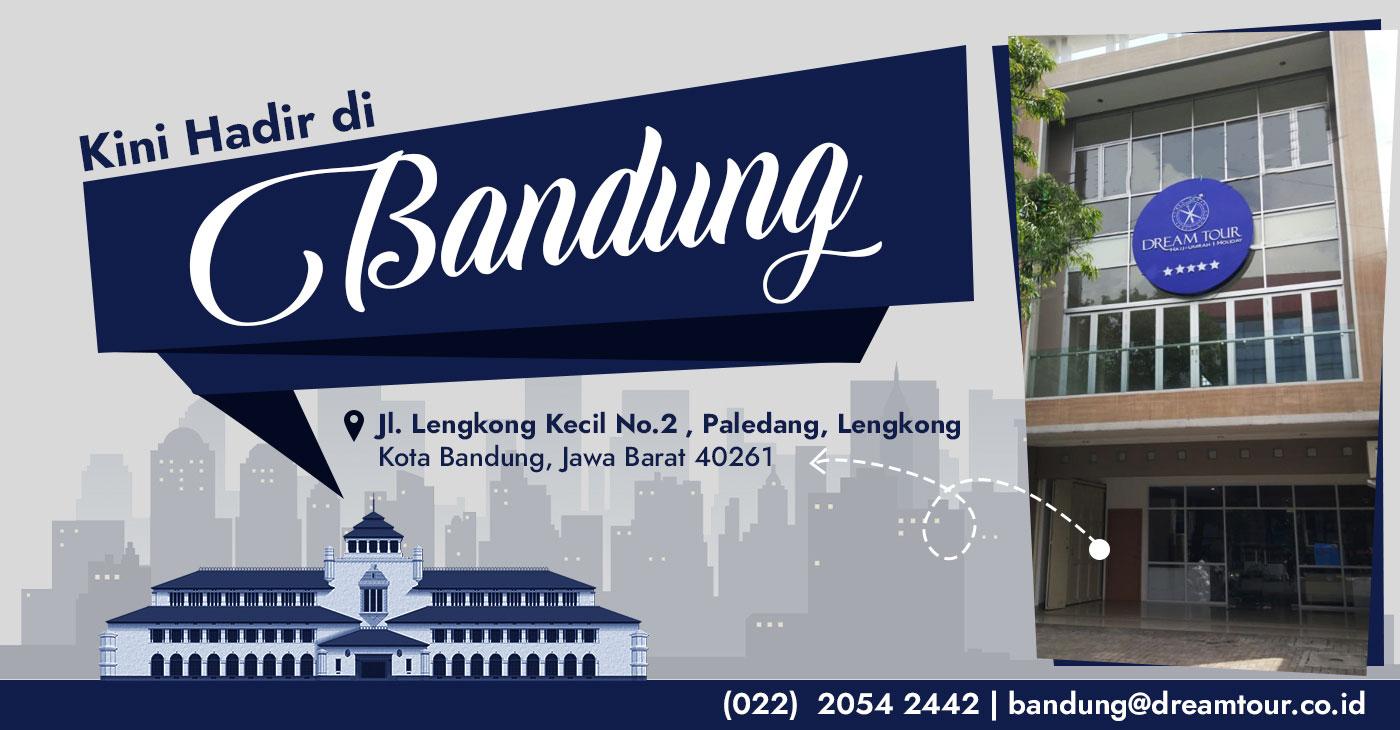Bandung, Umroh Bandung, Dream Tour Bandung, dreamtour, paket umroh, travel umroh terbaik, travel umroh terpercaya, travel umroh bandung