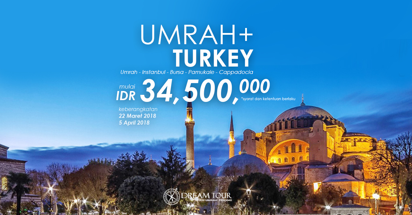 umroh plus turki, umroh plus turki 2017, umroh plus turki 2018, pt dream tours and travel