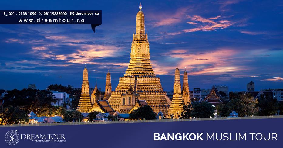 paket wisata muslim bangkok dream tour