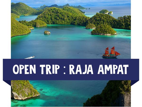 paket wisata open trip raja ampat