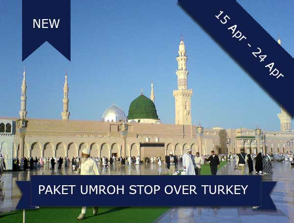 umroh, paket umroh plus turki, paket umroh plus turki april 2018, pt dream tour and travel