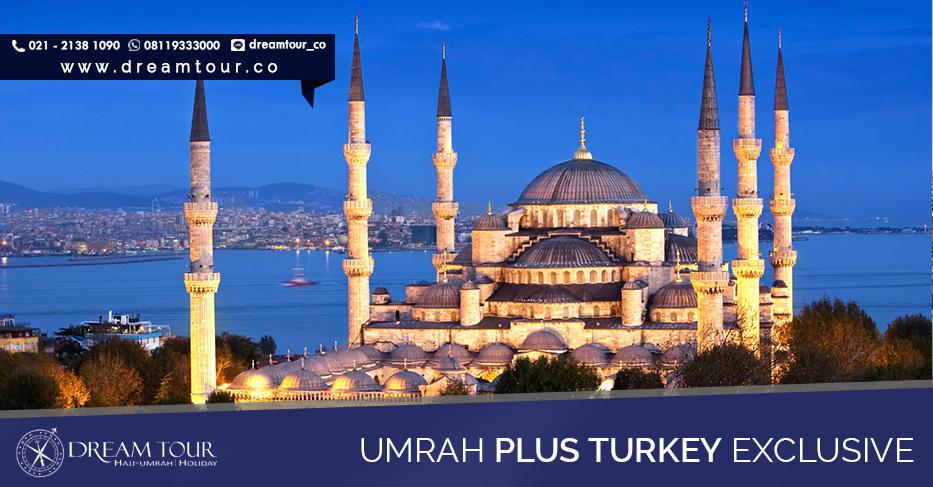 umroh plus turki, umroh plus turki 2016, pt dream tours and travel