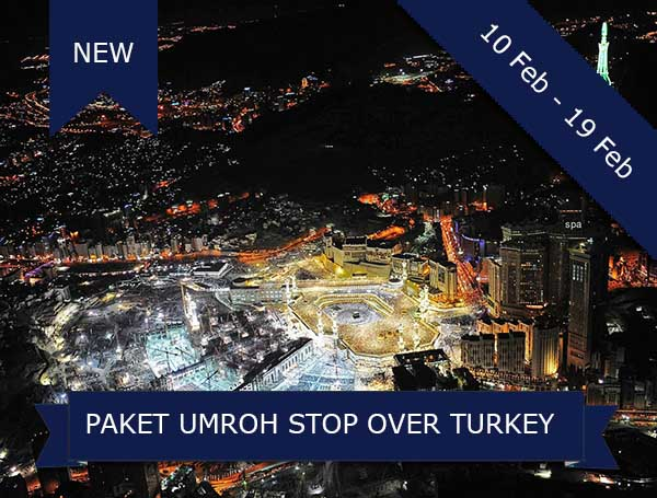 umroh, paket umroh plus turki, paket umroh plus turki februari 2018, pt dream tour and travel