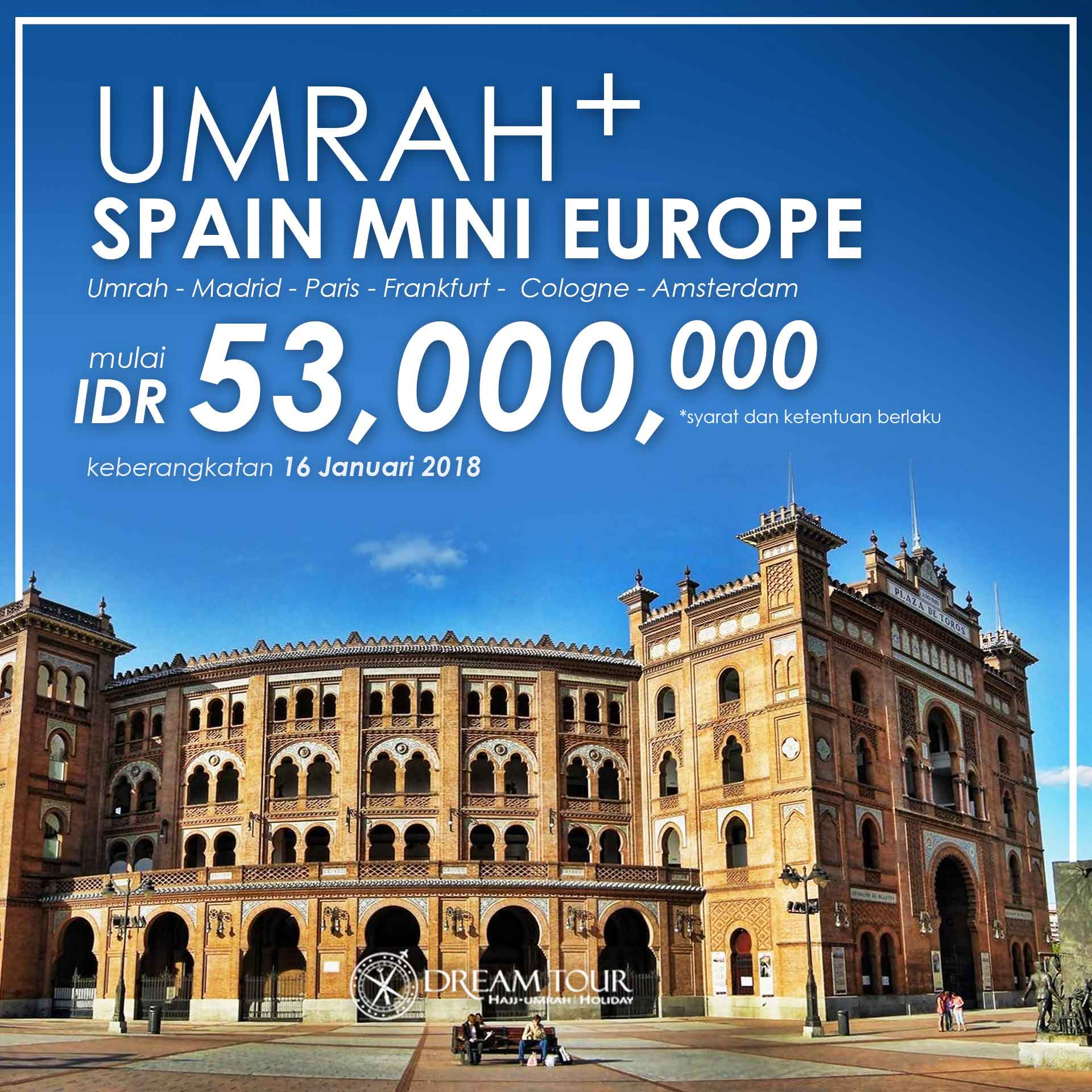 paket umroh plus, umroh plus, paket umroh plus 2018, umroh plus eropa pt dream tour and travel